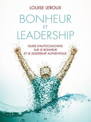 cover image of Bonheur et leadership