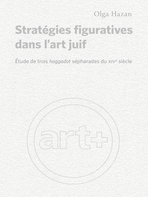 cover image of Stratégies figuratives dans l'art juif