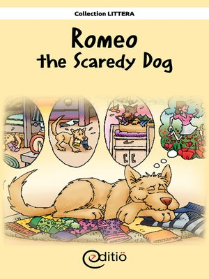 cover image of Romeo the Scaredy Dog