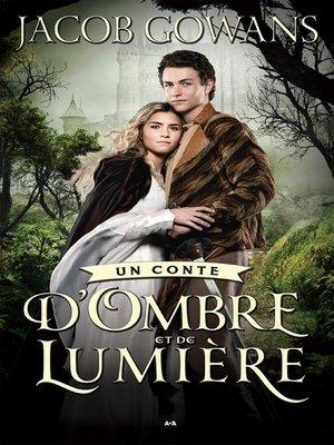 cover image of Un conte d'Ombre et de Lumière
