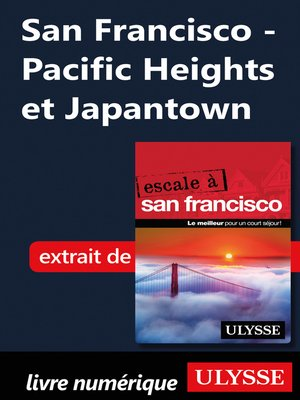 cover image of San Francisco--Pacific Heights et Japantown