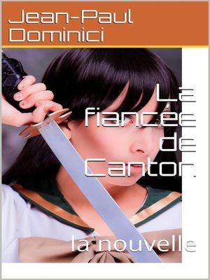 cover image of La fiancée de Canton