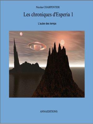 cover image of LES CHRONIQUES D'ESPERIA 1