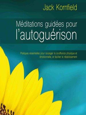 cover image of Méditations guidées pour l'autoguérison (N. Éd.)