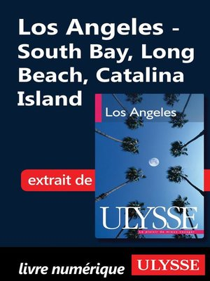 cover image of Los Angeles--South Bay, Long Beach, Catalina Island
