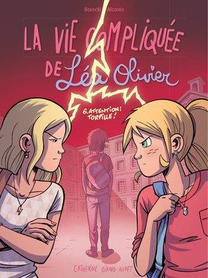 cover image of BD La vie compliquée de Léa Olivier T.6
