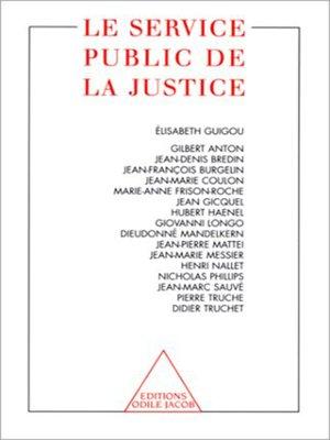 cover image of Le Service public de la justice