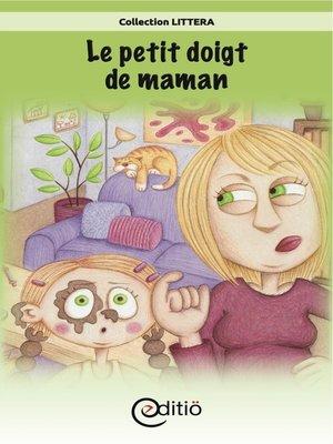 cover image of Le petit doigt de maman