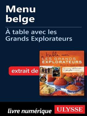cover image of Menu belge--À table avec les Grands Explorateurs