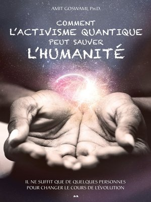 cover image of Comment l'activisme quantique peut sauver l'humanité
