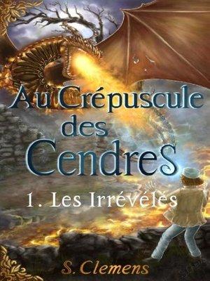 cover image of Au Crépuscule des Cendres