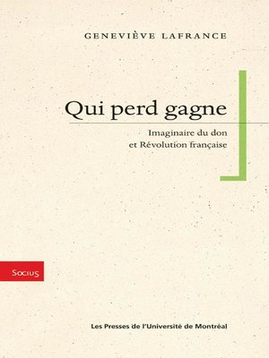 cover image of Qui perd gagne. Imaginaire du don et Révolution française