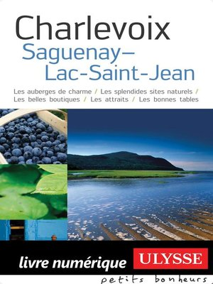 cover image of Charlevoix, Saguenay, Lac-Saint-Jean