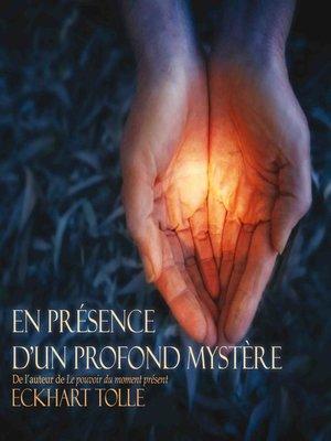 cover image of En présence d'un profond mystère