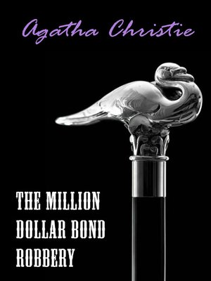 cover image of The Million Dollar Bond Robbery (A Hercule Poirot Short Story)