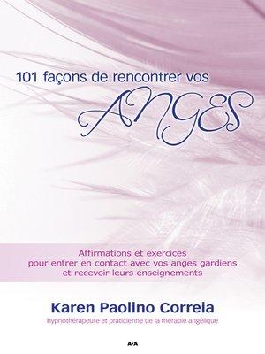 cover image of 101 façons de rencontrer vos anges