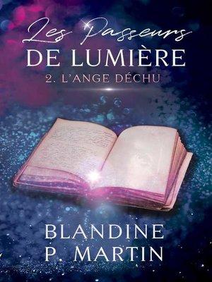 cover image of Les Passeurs de Lumière --2. L'Ange déchu