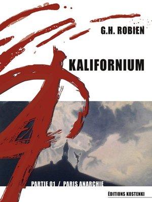 cover image of KALIFORNIUM--Partie 01
