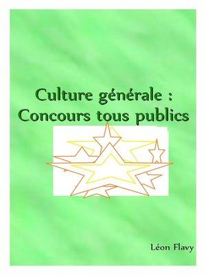 cover image of La clé de la culture générale *****