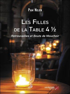 cover image of Les Filles de la Table 4 ½