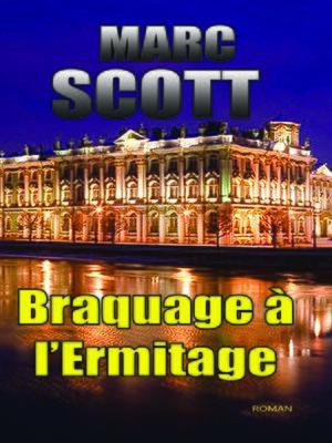 cover image of Braquage à l'Ermitage