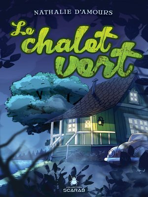 cover image of Le chalet vert