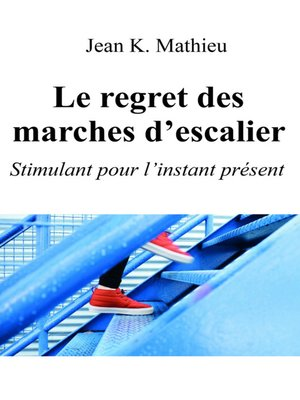 cover image of Le regret des marches d'escalier