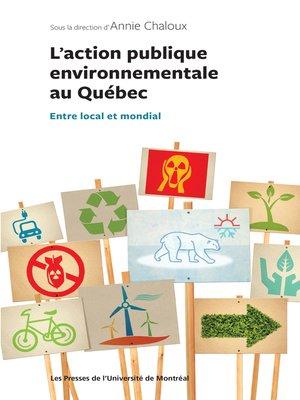 cover image of L'action publique environnementale au Québec