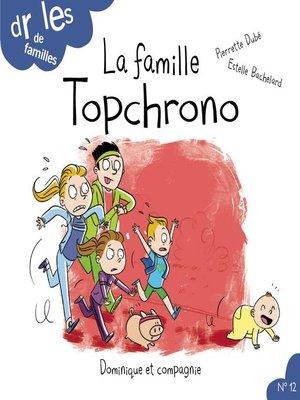 cover image of La famille Topchrono