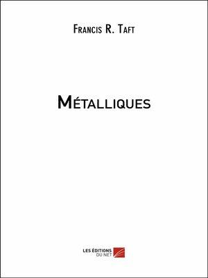 cover image of Métalliques