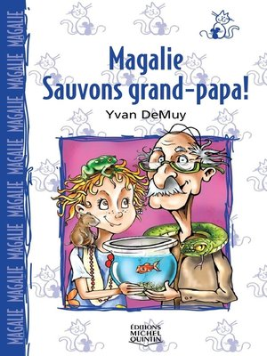 cover image of Magalie 5--Sauvons grand-papa!