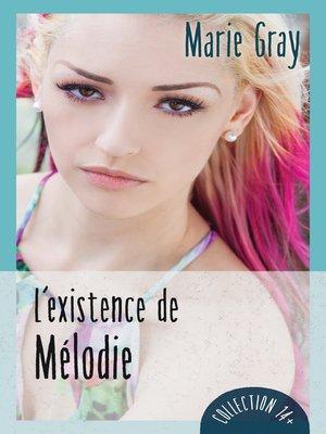 cover image of L'existence de Mélodie