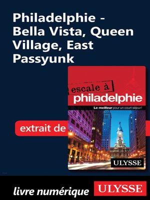 cover image of Philadelphie--Bella Vista, Queen Village, East Passyunk