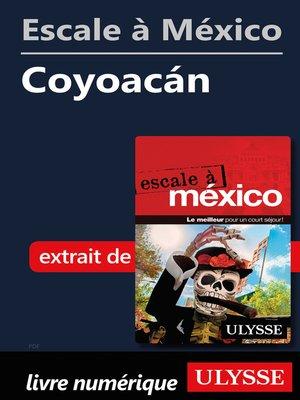 cover image of Escale à México--Coyoacán