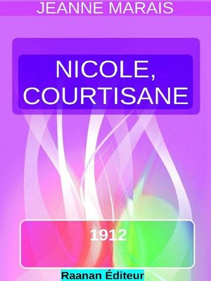 cover image of Nicole, courtisane