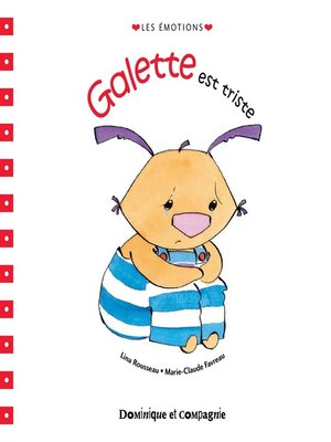 cover image of Galette est triste