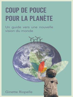 cover image of Coup de pouce pour la planète