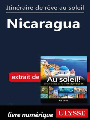 cover image of Itinéraire de rêve au soleil--Nicaragua