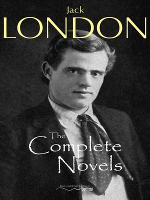 cover image of The Complete Novels of Jack London