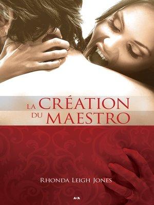 cover image of La création du maestro