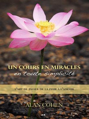 cover image of Un Cours en miracles en toute simplicité