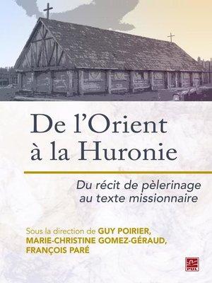 cover image of De l'Orient à la Huronie