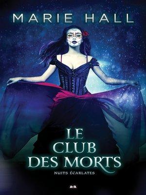 cover image of Le club des morts