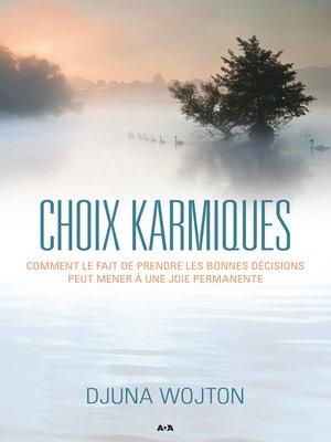 cover image of Choix karmiques