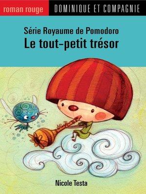 cover image of Le tout-petit trésor