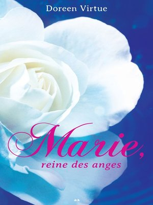cover image of Marie, reine des anges
