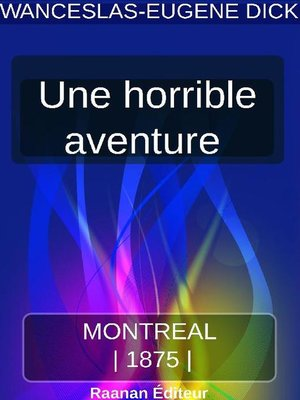 cover image of UNE HORRIBLE AVENTURE
