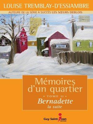 cover image of Bernadette, la suite