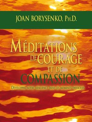 cover image of Méditations de courage et de compassion