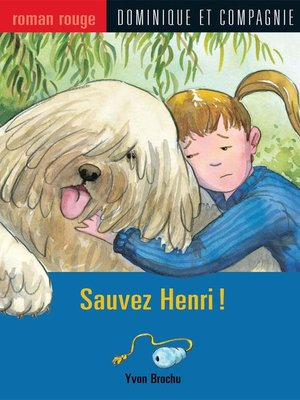 cover image of Sauvez Henri !